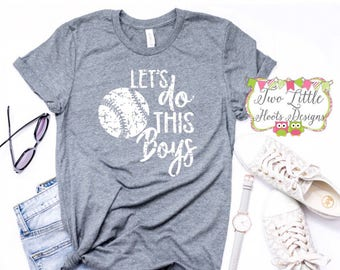 Lets Do This Boys Vintage Design Shirt  - Baseball Shirt ~ Baseball Mom Tee  ~  Baseball shirts  ~ Baseball Mom Shirts ~ Grundage Baseball