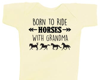 Born to Ride Horses WITH GRANDMA Baby Bodysuit, Infant Baby Shower Gift for Girls Boys or Surprise, Equestrian Clothing