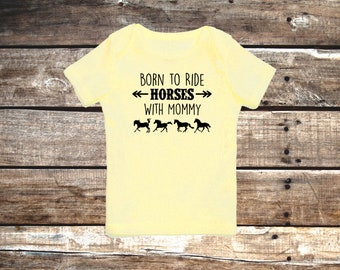 Born to Ride Horses With Mommy Baby T-Shirt, Infant Baby Shower Gift for Boys, Girls, and Surprises, Horse Tee Equestrian Clothing