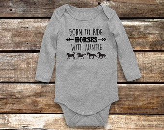 Born to Ride Horses with Auntie Baby Bodysuit, Long or Short Sleeve