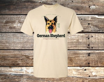 I'm a Proud Owner of a German Shepherd (4 legged security system) - Unisex T-Shirt, Natural Beige