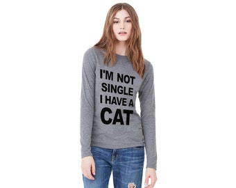 I'm Not Single I Have a Cat - Womens Long Sleeve Tee, Heather Gray