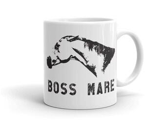 The Boss Mare Mug - Horse Themed Mug in 11 oz or 15 oz - Equestrian Gift