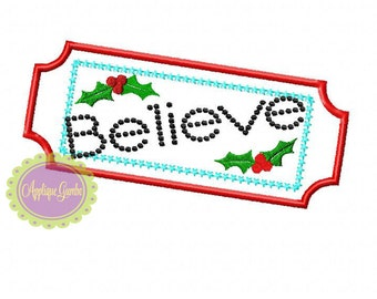 "Train Ticket with ""Believe"" Machine Embroidery Applique Design"