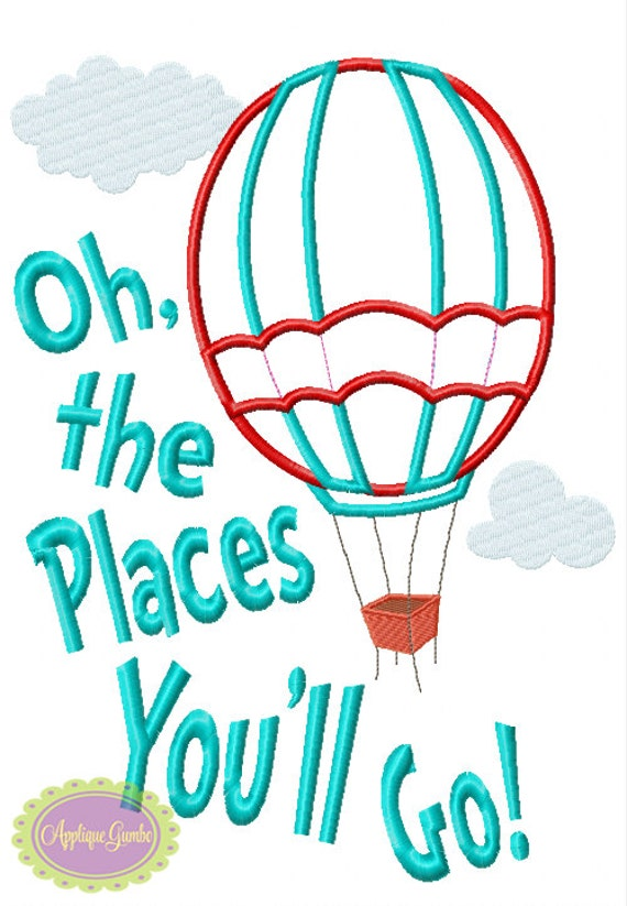 Oh The Places Youll Go Hot Air Balloon Seuss Inspired Machine Embroidery Applique Design