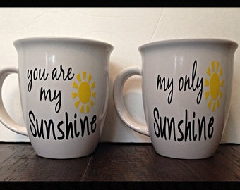 You are my Sunshine, My Only Sunshine Coffee Mug Set