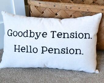 Retirement Gift Idea / Parent Retiring / Co-worker Retire / Fun Retirement Ideas / Fun Pillows with Words