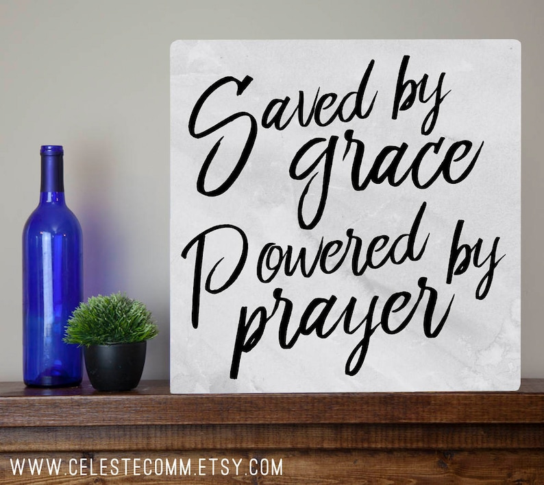 LARGE Saved by grace, powered by prayer Christian religious metal sign wall  art - baptism gift, confirmation, encouragement, salvation