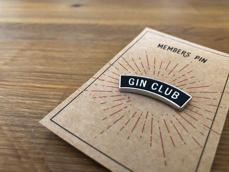 Gin Club Pin Badge  gin gift  gin and tonic  gin image 0