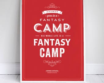 Fantasy Camp Poster - Seinfeld Quote Print - Vintage Retro Typography - Baseball - 11 x 17 // 18 x 24 // 24 x 36
