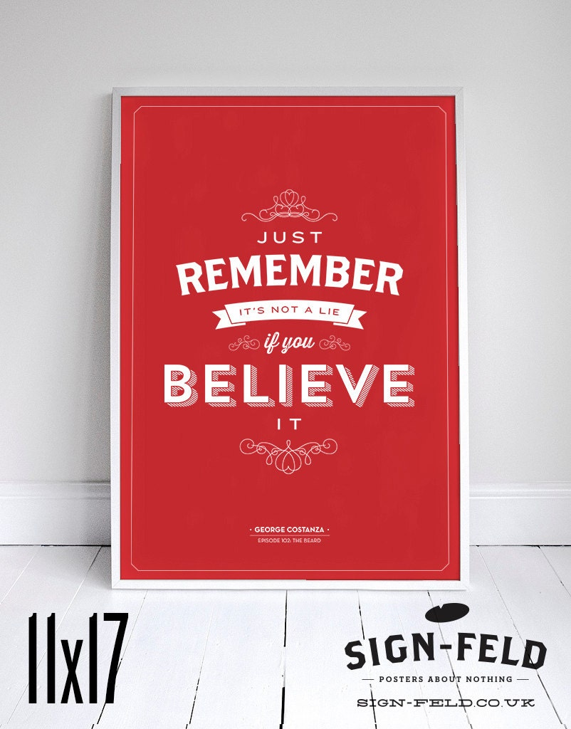 It\'s Not A Lie If You Believe It Seinfeld Poster   Etsy