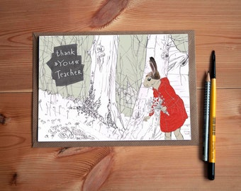 Thank You Teacher * Little Red Riding Hood * Greeting Card * Perfect Gift for Your Teacher