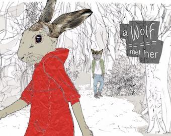 Wolf met her * Little Red Riding Hood * Art Print * Rabbit lover gift