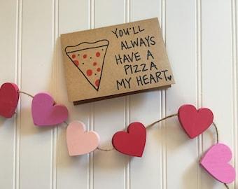 Vous aurez toujours une pizza mon coeur || Carte de Saint Valentin