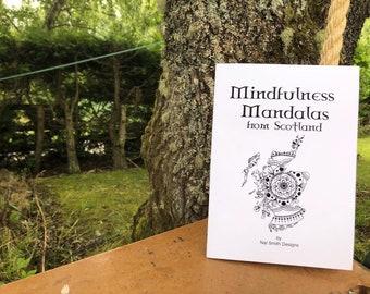 Mindfulness Mandalas from Scotland Colouring Book