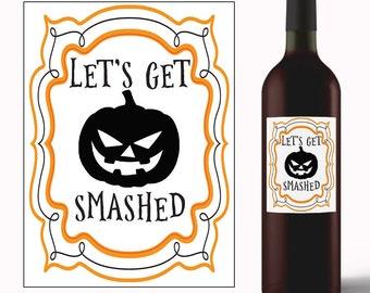Let's Get Smashed - Halloween Wine Label