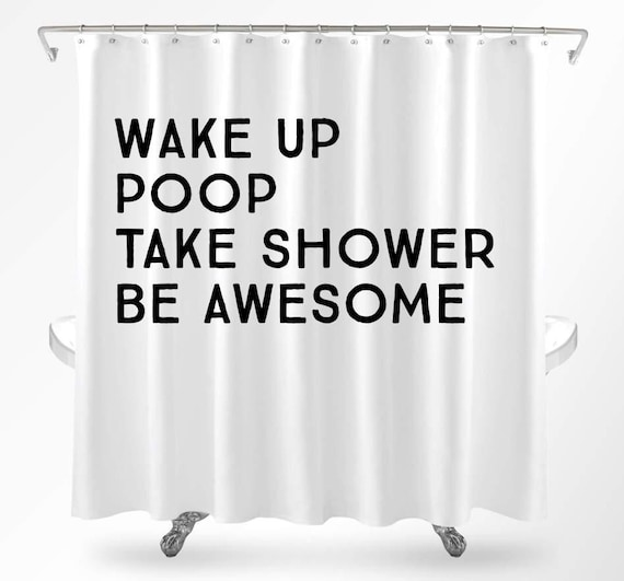 Funny Shower Curtains Cool Quote