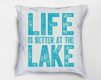 Life is Better at the Lake Pillow, Lake House Decor, Lake House Pillows, Lake Cabin Decor, Lake Pillow, Lake Decor, Lake House Gift