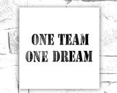 Items Similar To One Team One Dream Motivational Typography Fine