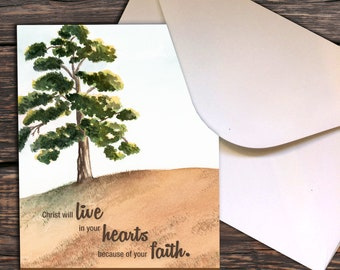 Notecards - Ephesians 3:7 Christ will live in your hearts because of your faith. Stand firm and be deeply rooted in his love.
