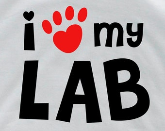 I love my lab labrador t shirt dog t shirt lab lover pet lover gift personalized lab funny tee labrador t shirt