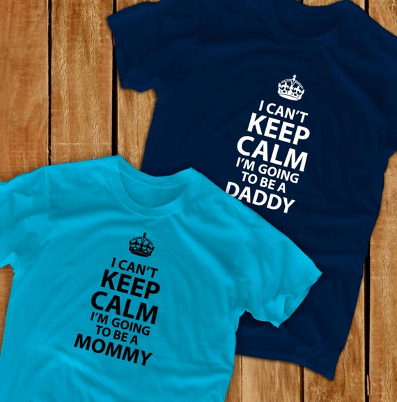 I can/'t Keep calm I am going to be a mommy pregnancy maternity T-shirt