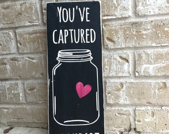 You've Captured my Heart Vinyl STENCIL ONLY