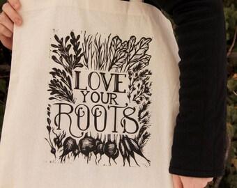 "Reusable Cotton Tote Bag ""Love Your Roots"" Print"