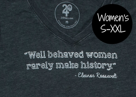 Eleanor Roosevelt Quote Tee Womens Tee Gift For Her Etsy