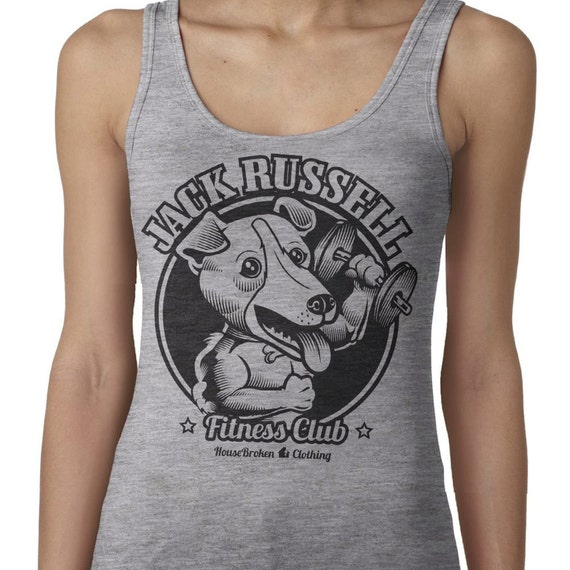 c2784a7f88c09c Gym Workout Tank. Jack Russell Terrier Shirt. Jack Russell Dog