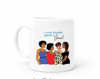Afrocentric mug Friendship Soul Sisters gift Inspiring quote on African American mug. Black women art gift mug for her. Original art