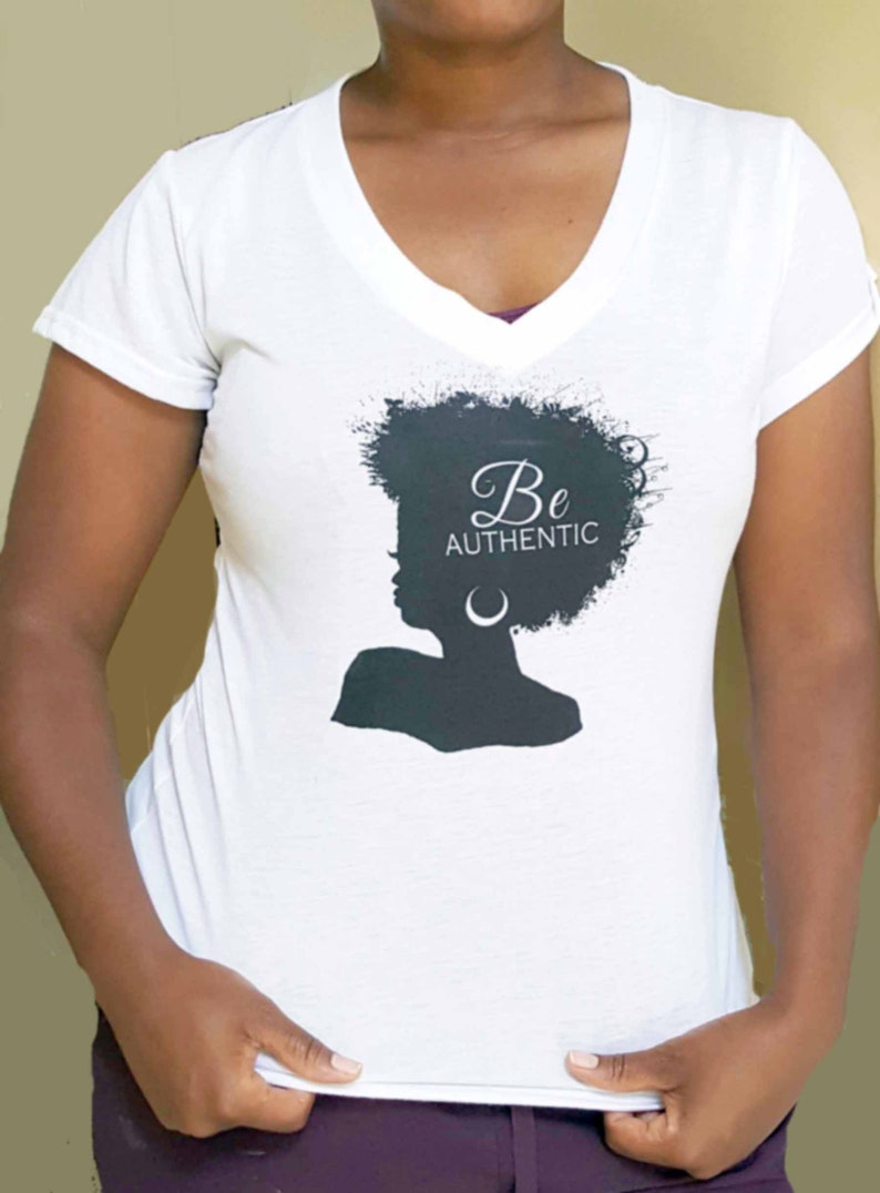 Afro Tshirt Ladies Fitted Tshirt for black women Be Authentic image 0