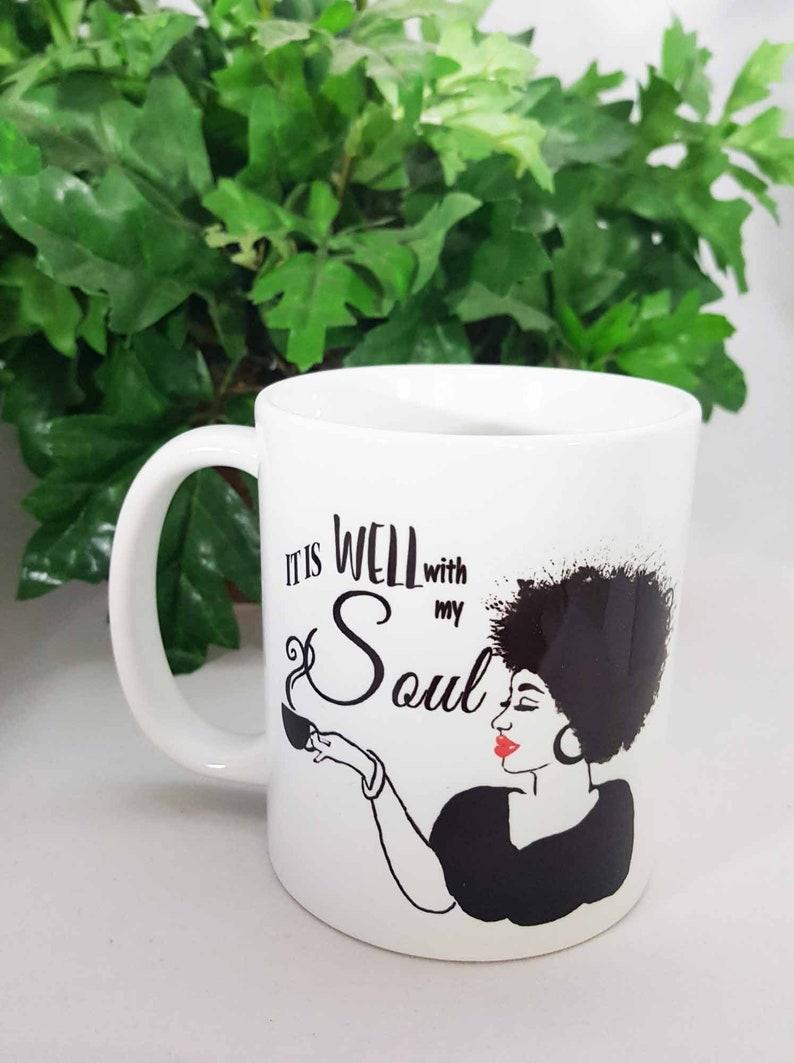 Mug  It is Well with My Soul Inspirational gift Christian mug image 0