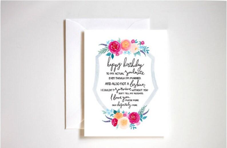 Best Friend Birthday Card / Soulmate Birthday Card / I Love You Birthday  Card / Humorous Birthday Card for Friend