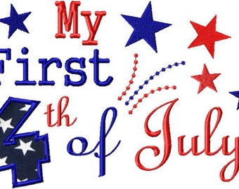 INSTANT DOWNLOAD My 1st 4th of July Holiday Machine Embroidery Design