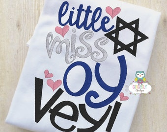 Little miss Oy Vey! Shirt or Bodysuit, Hanukkah Shirt or Bodysuit, Jewish Festival of Lights Shirt, Girl Hanukkah Shirt