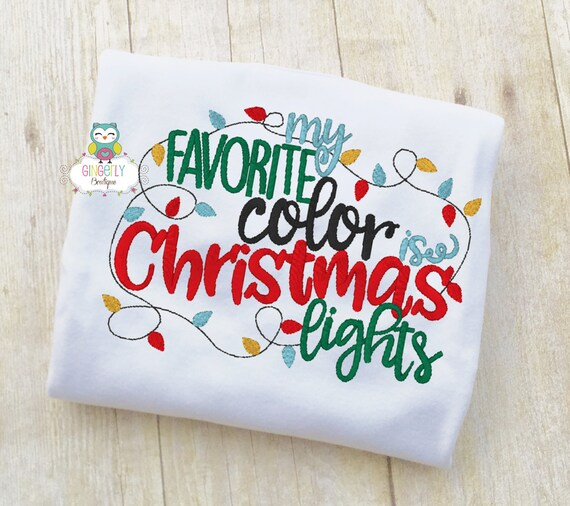 My Favorite Color Is Christmas Lights Shirt Or Bodysuit Merry Etsy