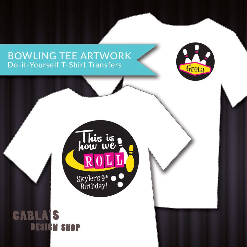 Iron On T Shirt Transer Artwork For Bowling Party This Is Etsy