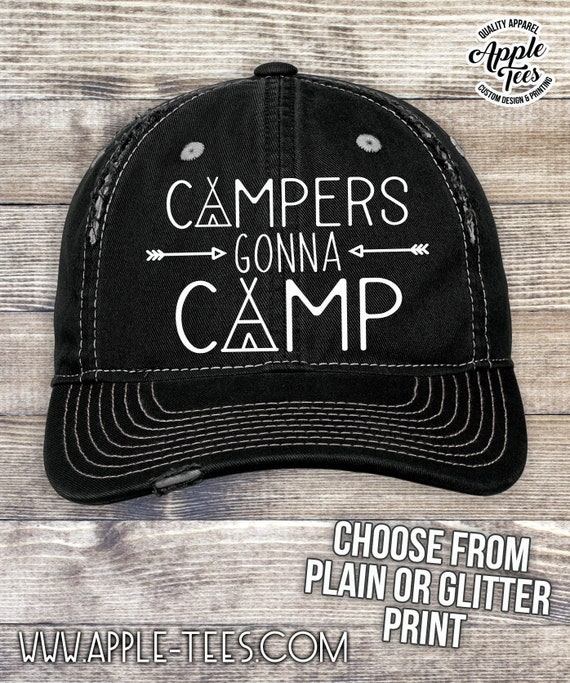 0b06de6eac0cd Campers Gonna Camp - Distressed Hat Low Profile CapTrucker Hat Womens hat  Ladies Country Camping Hats Outdoors Fishing Hats and caps Gifts
