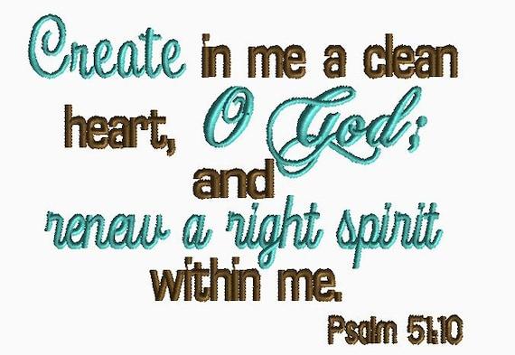 Crée en moi un cœur pur, Ô Dieu et renouveler un bon esprit dans me motif de broderie Machine