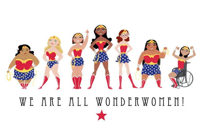 We Are All Wonderwomen 11x17 print image 0