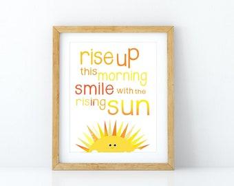 Rise Up this Morning, Sunshine Print