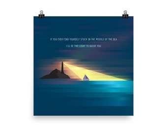 I'll be the Light to Guide you Print