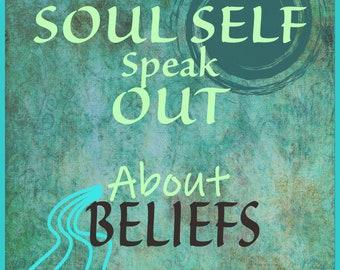 Soul Self Speaks @ POWER of BELIEVING in BELIEFS - Perception - Perspective *Reflective Journal Activity! Download Now!