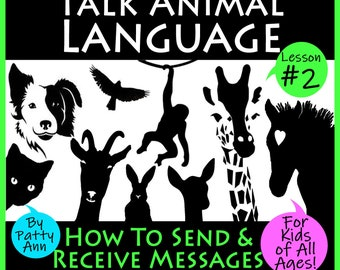 TALK ANIMAL LANGUAGE #2 How to Send & Receive Messages from Your Pets! *Activity Playbook *4 Kids 2 Adults