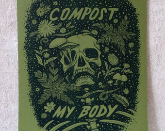 Compost My Body - Green Risograph Art Print