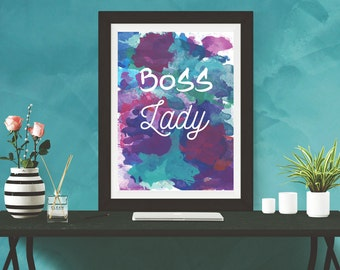 Boss Lady Water Color Print, Boss Lady Wall Art with 5x7, 8x10, 11x14 size files, INSTANT DOWNLOAD