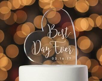 Best Day Ever Custom Cake Topper Calligraphy Cake Topper Wedding Cake Monogram Cake Topper Acrylic Cake Topper Wedding Gift Bridal  (T360)