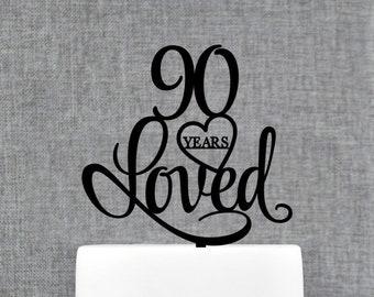 Custom 90 Years Loved, 90th Birthday Cake Topper, Custom 90th Cake Topper, 90th Birthday Party Decorations, 90 Year Cake Topper (T244-90)
