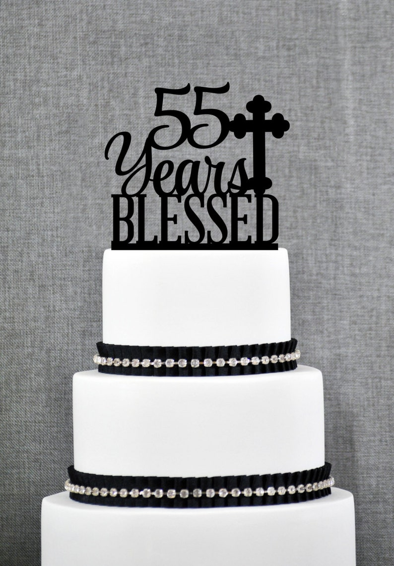 Custom 55 Years Blessed Cake Topper 55th Birthday